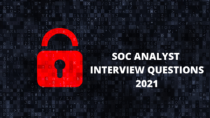 soc analyst interview question
